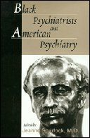 Black Psychiatrists and American Psychiatry