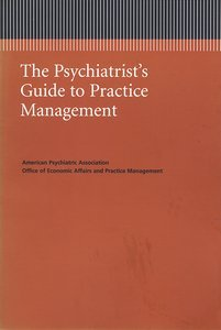 Psychiatrists Managed Care Primer