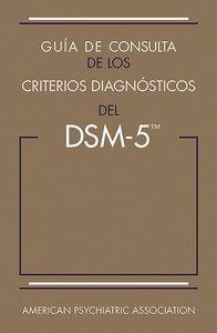 Apa Guia De Consulta De Los Criterios Diagnosticos Del Dsm 5