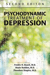 Psychodynamic Treatment of Depression Second Edition