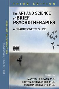 The Art and Science of Brief Psychotherapies, Third Edition