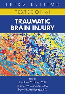 Textbook of Traumatic Brain Injury Third Edition