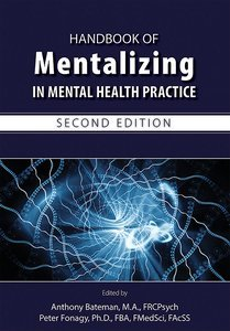 Handbook of Mentalizing in Mental Health Practice Second Edition