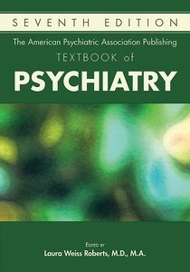 American Psychiatric Association Publishing Textbook of Psychiatry Seventh Edition