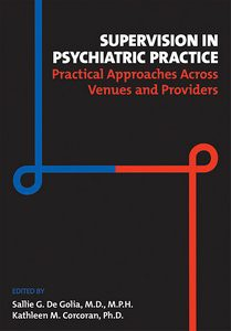 Supervision in Psychiatric Practice