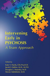 Intervening Early in Psychosis