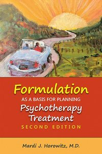Formulation as a Basis for Planning Psychotherapy Treatment Second Edition