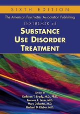 American Psychiatric Association Publishing Textbook of Substance Abuse Treatment Sixth Edition