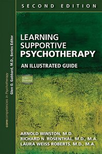 Learning Supportive Psychotherapy Second Edition