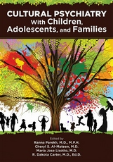 Cultural Psychiatry With Children Adolescents and Families