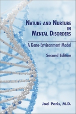 Nature and Nurture in Mental Disorders Second Edition