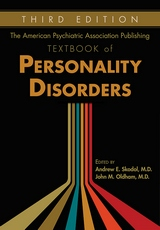 American Psychiatric Association Publishing Textbook of Personality Disorders Third Edition