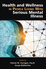 Cover of Health and Wellness in People Living With Serious Mental Illness