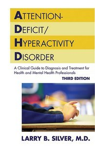 Attention-Deficit/Hyperactivity Disorder Third Edition