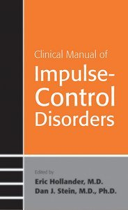 Clinical Manual of Impulse-Control Disorders