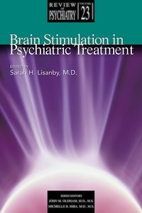 Brain Stimulation in Psychiatric Treatment