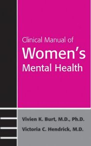 Clinical Manual of Womens Mental Health