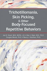 Trichotillomania Skin Picking and Other Body-Focused Repetitive Behaviors