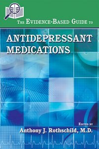 Evidence-Based Guide to Antidepressant Medications