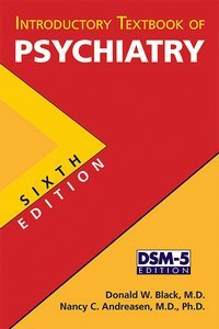 Introductory Textbook of Psychiatry Sixth Edition