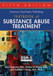 American Psychiatric Publishing Textbook of Substance Abuse Treatment Fifth Edition