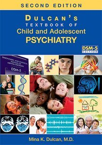 Dulcans Textbook of Child and Adolescent Psychiatry Second Edition