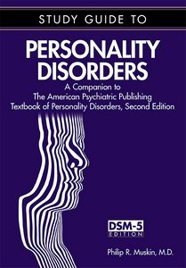 Study Guide to Personality Disorders