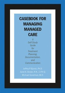 Casebook for Managing Managed Care