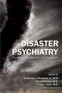 Disaster Psychiatry