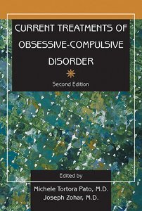 Current Treatments of Obsessive-Compulsive Disorder Second Edition
